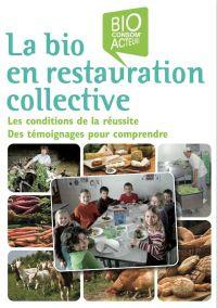 Le bio en restauration collective - Bio Consom'acteurs