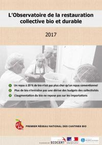 Rapport de l'observatoire de la restauration collective bio et durable 2017 - Un Plus Bio