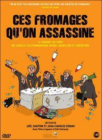 Ces fromages qu'on assassine