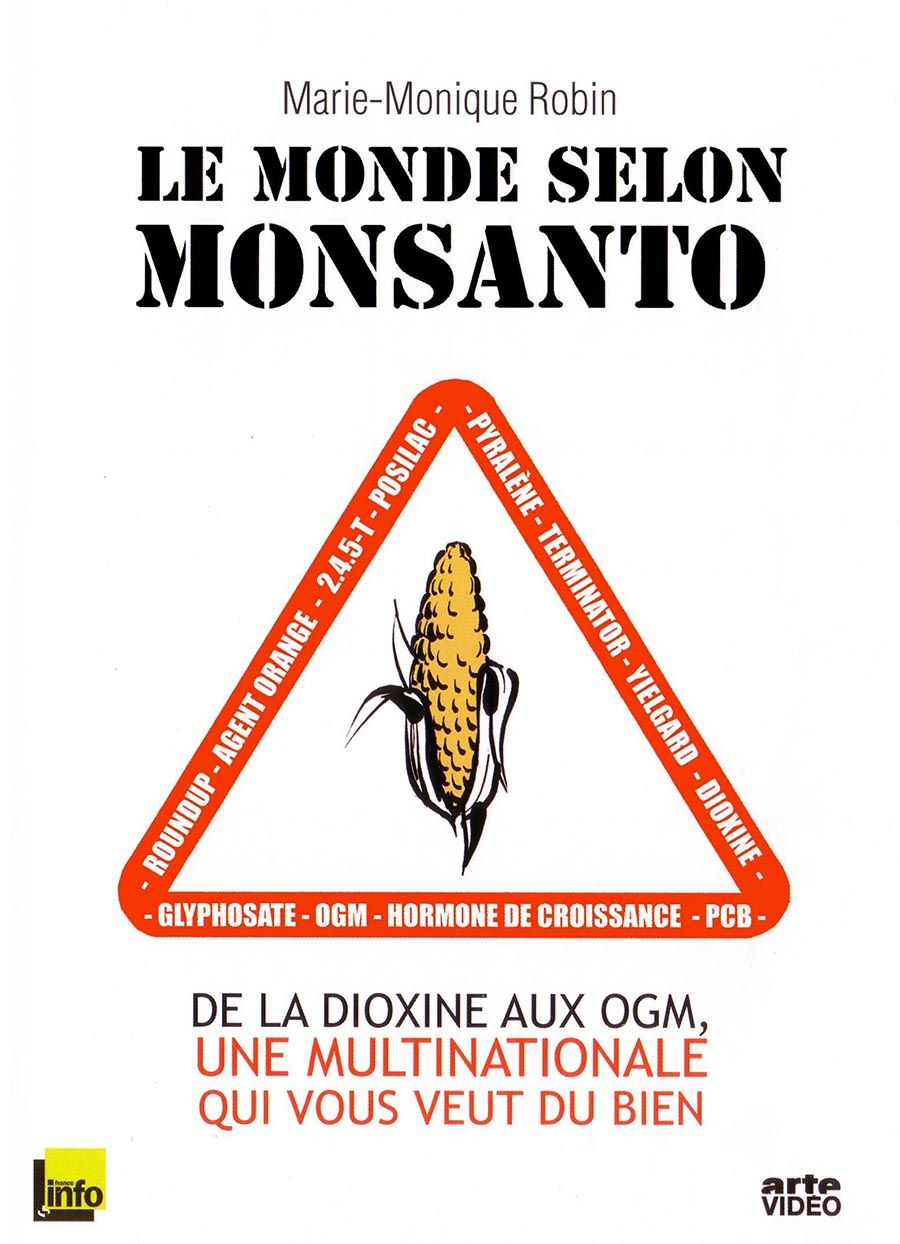 Le monde selon monsanto - Film documentaire