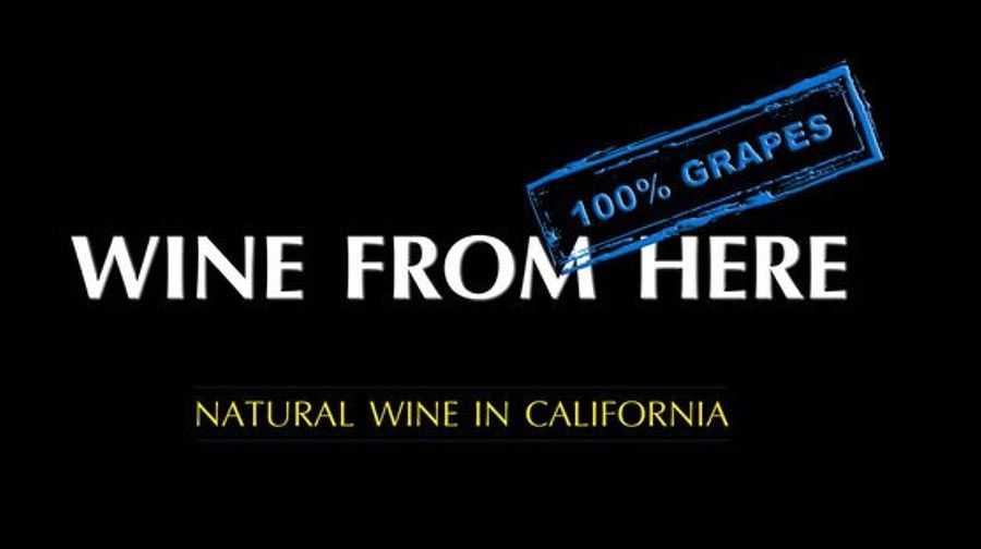Wine From Here - Natural wine in California