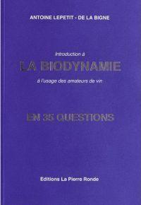 Introduction à la biodynamie en 35 questions