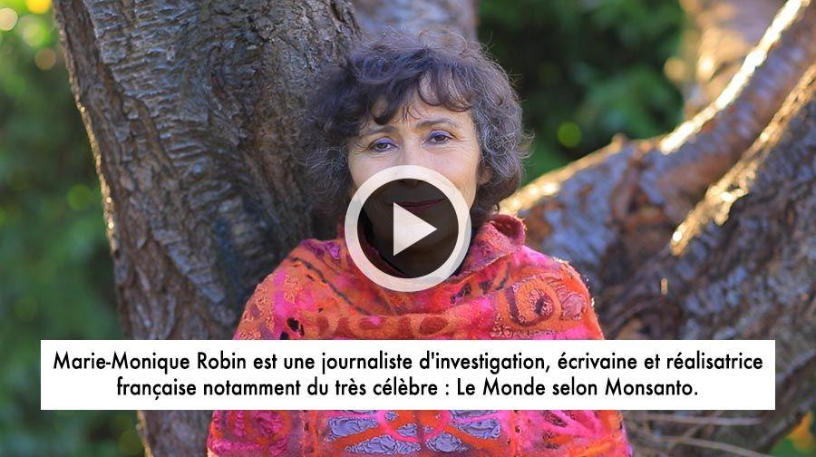 Appel de Marie-Monique Robin pour le Tribunal Monsanto